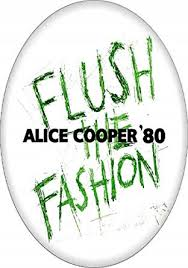"<b>Alice Cooper</b> - <b>Flush</b> The Fashion (Logo) - 1.5"" Button/Pin: Amazon ..."