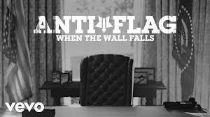 <b>Anti</b>-<b>Flag</b> - When The Wall Falls (Official Video) - YouTube