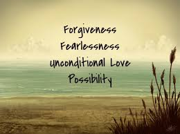forgiveness-and-fearlessness-is-uncondional-love.jpg
