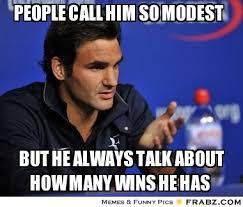 People call him so modest ... - Meme Generator Captionator via Relatably.com