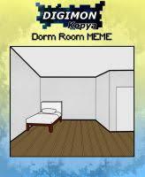 DeviantArt: More Like Dorm Room Meme by Kaleidoscopic-Yarn via Relatably.com