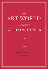 the art world and the world wide web by exhibit e issuu