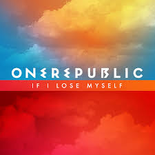 OneRepublic – If I Lose Myself - Mp3 (2013)