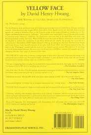 yellow face acting edition david henry hwang  yellow face acting edition david henry hwang 9780822223016 com books