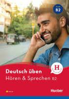 Deutsch üben Hören & Sprechen B2 - Buch + CD MP3 | German ...