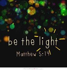 Image result for quote about light from the bible