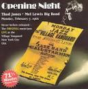 Opening Night: Thad Jones/Mel Lewis Big Band at the Village Vanguard February 7, 1966 album by Thad Jones
