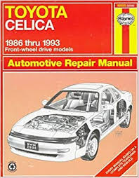 <b>Toyota Celica</b> Fwd Automotive Repair Manual: Models Covered : All ...