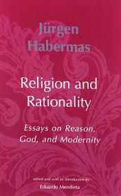 religion and rationality essays on reason god and modernity religion and rationality essays on reason god and modernity studies in contemporary german social thought jatildefrac14rgen habermas 9780262582162 com