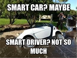 Smart car meme - 14.png?m=1390870354 via Relatably.com