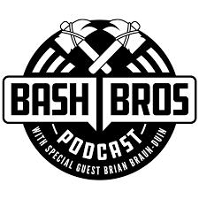 Bash Bros Podcast
