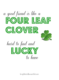 Happy St Patricks Day Quotes - Bright Bold and Beautiful via Relatably.com