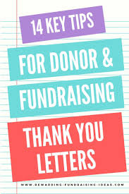 best images about fundraising letters appeals showing gratitude building donor relationships writing great fundraising thank you letters will help raise you more in the future