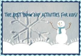 Image result for snow day indoor activities