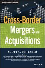Cross-Border <b>Mergers</b> and Acquisitions, Wiley Finance eBook by ...