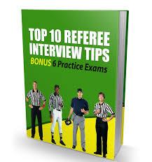 top 10 referee interview tips bonus 6 practice exams top 10 referee interview tips bonus 6 practice exams