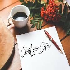 Christ Over Coffee