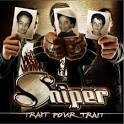 Trait Pour Trait/Grave dans La Roche album by Sniper