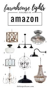 affordable farmhouse light fixtures to help you get that fixer upper style joanna gaines approved awesome farmhouse lighting fixtures furniture