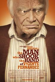 other sizes: 1016x1500 / 2031x3000 · The Man Who Shook the Hand of Vicente Fernandez Movie Poster. Alternate designs (click on thumbnails for larger version ... - man_who_shook_the_hand_of_vicente_fernandez