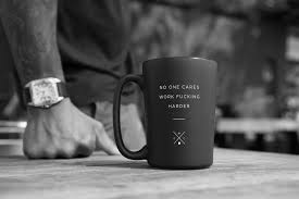 no one cares work fucking harder 15oz coffee mug coffee no one cares work fucking harder 15oz coffee mug matte black mugs coffee
