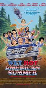 Wet <b>Hot</b> American <b>Summer</b> (2001) - IMDb