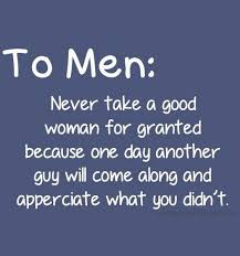 Sexy Quotes to Someone Special with Pictures | To men never take a ... via Relatably.com