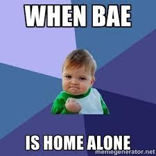 when bae is home alone - Success Kid | Meme Generator via Relatably.com