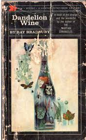 images about i sing the writer ray bradbury dandelion wine by ray bradbury
