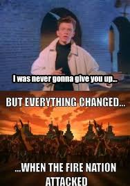 Everything Changed When The Fire Nation Attacked | Know Your Meme via Relatably.com