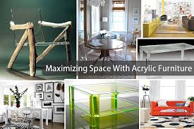 maximize your space with acrylic furniture acrylic furniture lucite