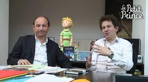 <b>Le Petit Prince</b> - Webisode <b>n</b>°4 - Olivier d'Agay et Aton Soumache ...