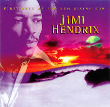 <b>Jimi Hendrix</b> - <b>First</b> Rays Of The New Rising Sun | Discogs