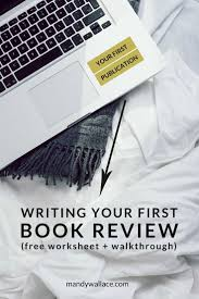 best ideas about writing a book review book writing your first book review worksheet walkthrough