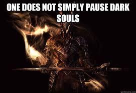 Dark Souls Meme memes | quickmeme via Relatably.com