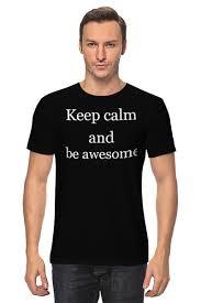 """<b>Футболка классическая</b> """"<b>keep</b> calm and be cooler"""" #643460 от ..."""