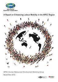 apec publications a report on enhancing labour mobility in the apec publications a report on enhancing labour mobility in the apec region