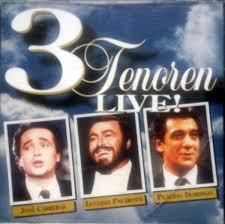 José <b>Carreras</b>, Luciano <b>Pavarotti</b>, Placido <b>Domingo - 3</b> Tenoren Live ...