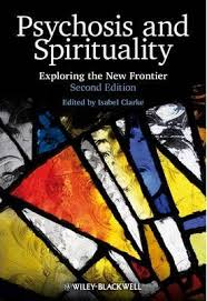 <b>Psychosis and</b> Spirituality : <b>Isabel Clarke</b> : 9780470683477