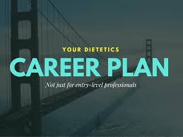your dietetics career plan devon l golem phd rd your dietetics career plan 2