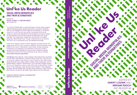 unlike us  unlike us reader a collection of essays on social  unlike us reader cover