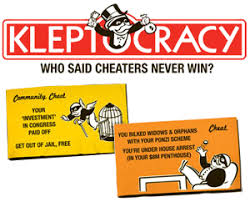 Image result for Kleptocracy - Rule By Thieves