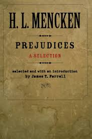 prejudices a selection maryland paperback bookshelf h l prejudices a selection maryland paperback bookshelf h l mencken 9780801885358 com books