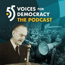 55 Voices for Democracy – The Podcast