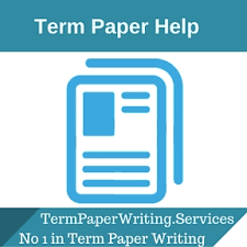 Term Paper Writing Service  Essay Writing Service Term Paper Writing Service  Essay Writing Service