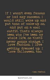 Gwen Stefani Picture Quotes - QuotePixel via Relatably.com