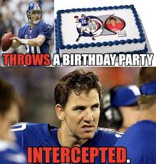 "NFL Memes on Twitter: ""Happy 33rd Birthday, Eli Manning! #NFLMemes ... via Relatably.com"