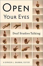 Open Your Eyes: Deaf Studies Talking ... - Amazon.com