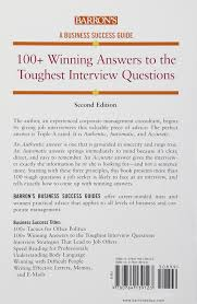 winning answers to the toughest interview questions barron s 100 winning answers to the toughest interview questions barron s business success casey hawley 9780764139123 com books
