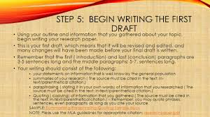 writing a research paper by snezana blazeski step choosing a step 5 begin writing the first draft using your outline and information that you gathered